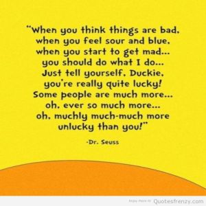 Drsuess-unlucky-lucky-cheerful-inspirational-happy-badday-drseuss-Quotes